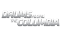 DRUMS ALONG THE COLUMBIA